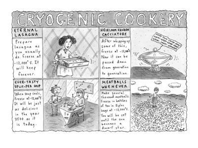 Cryogenic Cookery - New Yorker Cartoon by Roz Chast