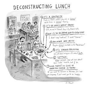 Deconstructing Lunch - New Yorker Cartoon by Roz Chast
