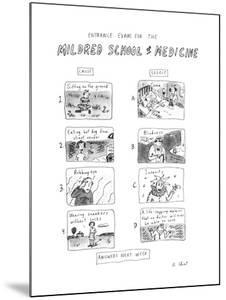 Entrance Exam for the Mildred School of Medicine - New Yorker Cartoon by Roz Chast