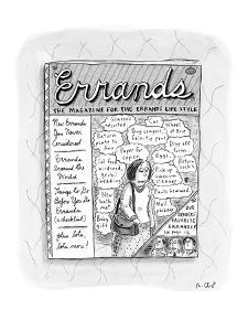 """Errands the Magazine for the Errands Life Style"" - New Yorker Cartoon by Roz Chast"