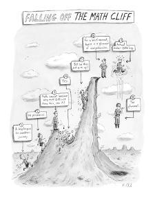 """Falling off the Math Cliff"" - New Yorker Cartoon by Roz Chast"