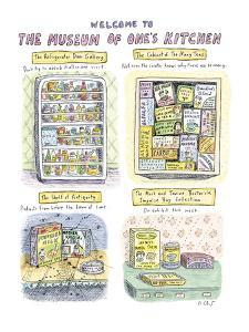 """FULL PAGE COLOR: including """"The Refrigerator Door Gallery,"""" """"The Cabinet o?"""" - New Yorker Cartoon by Roz Chast"""