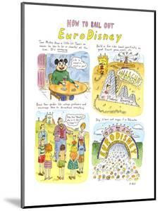 HOW TO BAIL OUT EuroDisney - New Yorker Cartoon by Roz Chast