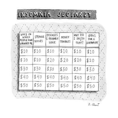 Insomnia Jeopardy - New Yorker Cartoon by Roz Chast