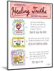 Introducing . . .Healing Truths Mother's Day Cards - New Yorker Cartoon by Roz Chast