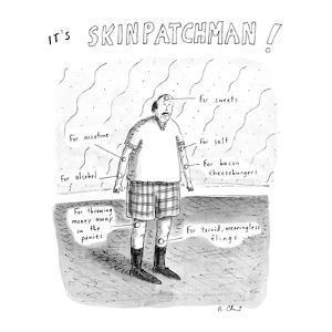It's SkinPatchMan! - New Yorker Cartoon by Roz Chast