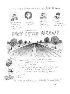 It's The Highway For People Who Hate To Drive Introducing The Poky Little ? - New Yorker Cartoon by Roz Chast