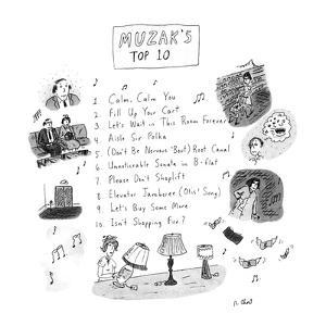 Muzak's Top 10 - New Yorker Cartoon by Roz Chast