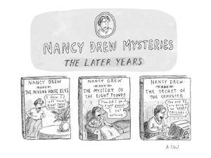 Nancy Drew Mysteries; The Later Years. - New Yorker Cartoon by Roz Chast