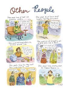 """""""Other People"""" - New Yorker Cartoon by Roz Chast"""
