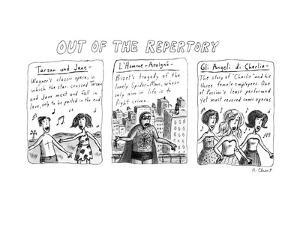 Out of the Repertory - New Yorker Cartoon by Roz Chast