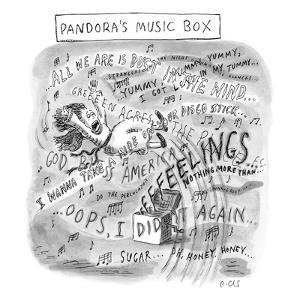 """Pandora's Music Box."" - New Yorker Cartoon by Roz Chast"