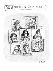 Politically correct version of Snow White and Seven Dwarfs. - New Yorker Cartoon by Roz Chast