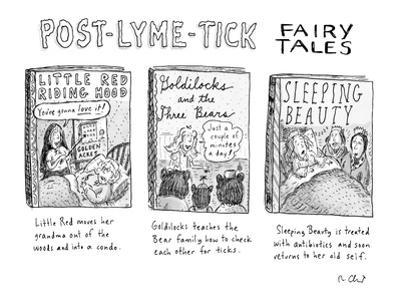 """Post-Lyme-Tick Fairy Tales"" - New Yorker Cartoon by Roz Chast"