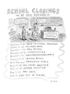 School Closings of the Future - New Yorker Cartoon by Roz Chast