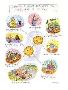 Scientists Discover the Gene for Heterosexuality in Men - New Yorker Cartoon by Roz Chast