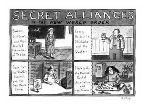 Secret Alliances of the New World Order - New Yorker Cartoon by Roz Chast