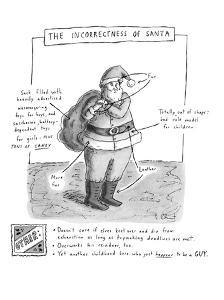 Shows Santa Claus and has arrows which point to his incorrectness: he has ? - New Yorker Cartoon by Roz Chast
