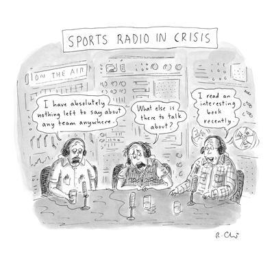 Sports Radio in Crisis - New Yorker Cartoon