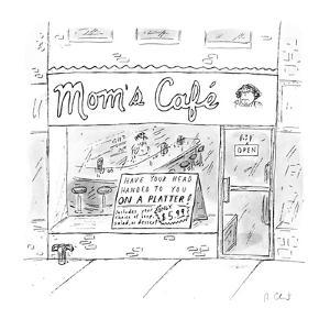 "Storefront with sign ""Have Your Head Handed To You On A Platter! Includes ? - New Yorker Cartoon by Roz Chast"