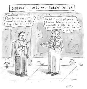 SUBWAY LAWYER MEETS SUBWAY DOCTOR - New Yorker Cartoon by Roz Chast