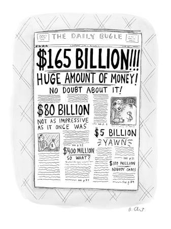 "The Daily Bugle has a huge headline, ""$165 Billion!!!  Huge Amount of Mone? - New Yorker Cartoon"