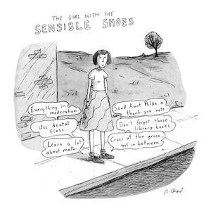 The Girl With the Sensible Shoes' - New Yorker Cartoon by Roz Chast