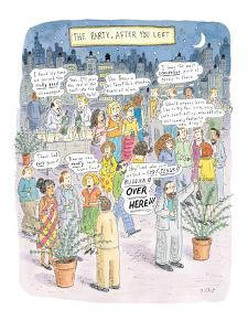 The Party After You Left - New Yorker Cartoon by Roz Chast