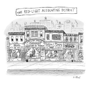 The Red-Light Accounting District - New Yorker Cartoon by Roz Chast