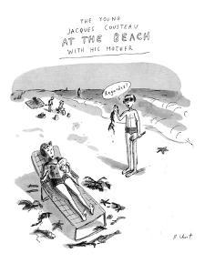 The Young Jacques Cousteau at the Beach with his Mother. - New Yorker Cartoon by Roz Chast