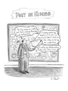 Weatherman giving weather report recites poetry. - New Yorker Cartoon by Roz Chast