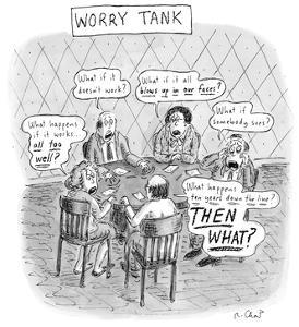 Worry Tank - New Yorker Cartoon by Roz Chast