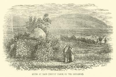 Ruins at Nain, Mount Tabor in the Distance--Giclee Print
