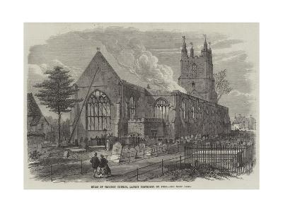 Ruins of Croydon Church, Lately Destroyed by Fire--Giclee Print