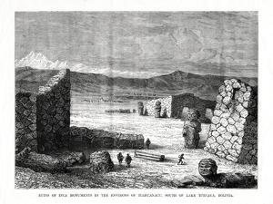 Ruins of Inca Monuments in the Environs of Tiahuanacu, South of Lake Titicaca, Bolivia, 1877