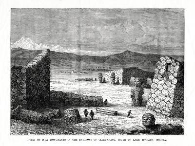 Ruins of Inca Monuments in the Environs of Tiahuanacu, South of Lake Titicaca, Bolivia, 1877--Giclee Print