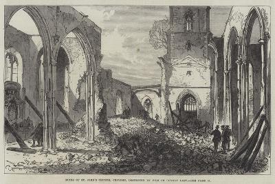 Ruins of St John's Church, Croydon, Destroyed by Fire on Sunday Last-Charles Robinson-Giclee Print