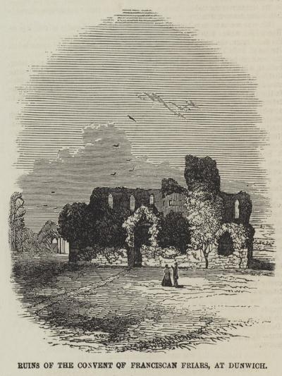 Ruins of the Convent of Franciscan Friars, at Dunwich--Giclee Print