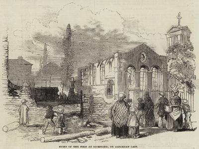 Ruins of the Fire at Richmond, on Saturday Last--Giclee Print