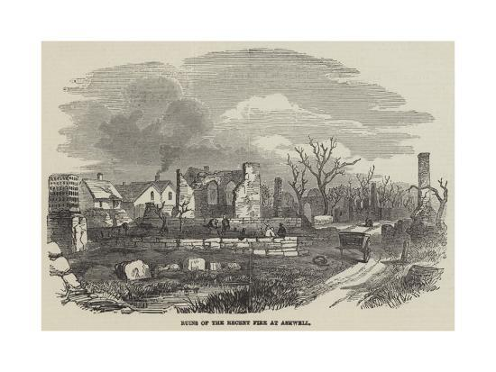 Ruins of the Recent Fire at Ashwell--Giclee Print