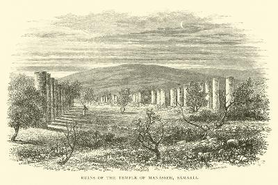 Ruins of the Temple of Manasseh, Samaria--Giclee Print