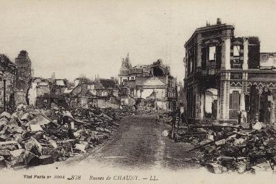 Ruins of the Town of Chauny, Aisne, France, World War I--Photographic Print