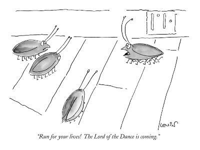 """""""Run for your lives!  The Lord of the Dance is coming."""" - New Yorker Cartoon-Arnie Levin-Premium Giclee Print"""