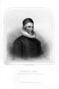 Andrew Cant, Presbyterian Minister and Leader of the Scottish Covenanters by S Freeman