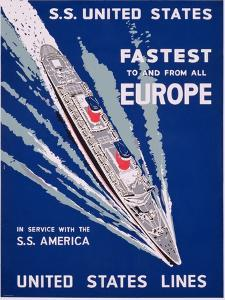 S.S. United States, Fastest to and from All Europe, United States Lines Advertisement, C.1955