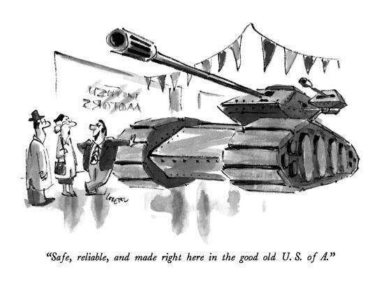 """Safe, reliable, and made right here in the good old U.S. of A."" - New Yorker Cartoon-Lee Lorenz-Premium Giclee Print"
