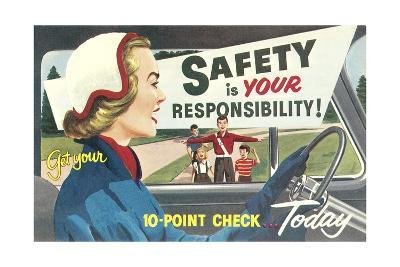 Safety Is Your Responsibility--Giclee Print