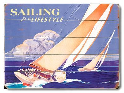 Sailing is a Lifestyle--Wood Sign