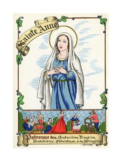 Saint Anne, Patron of Couturiers, Dressmakers, Lace Makers, Cabinet Makers and Home Makers, C.1910--Giclee Print