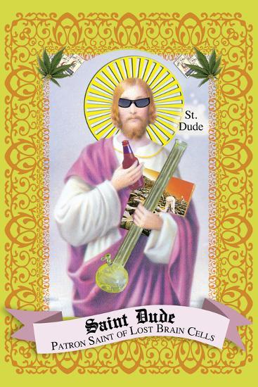 Saint Dude: Patron Saint Of Stoners-Noble Works-Art Print